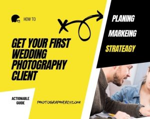 Get Your First Wedding Photography Client