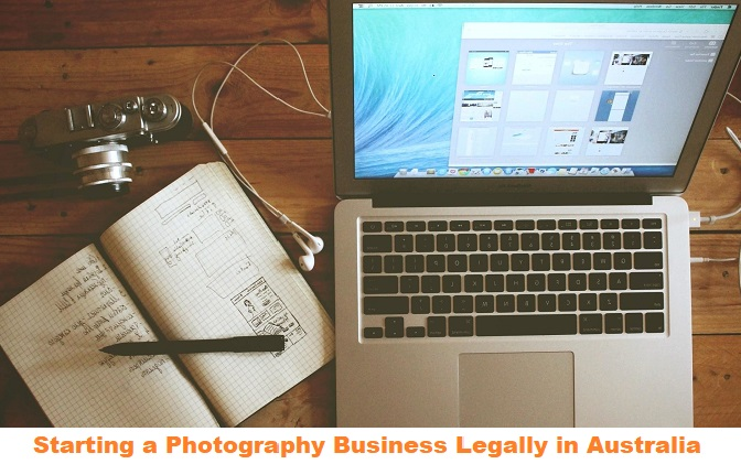 Starting a Photography Business Legally in Australia